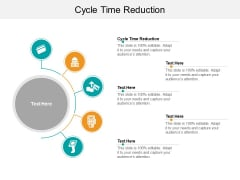 Cycle Time Reduction Ppt PowerPoint Presentation Summary Guide Cpb