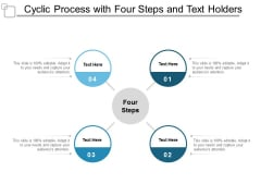 cyclic process with four steps and text holders ppt powerpoint presentation layouts objects