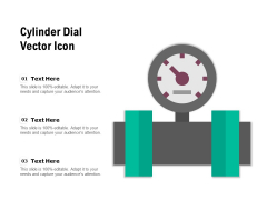 Cylinder Dial Vector Icon Ppt PowerPoint Presentation Gallery Themes PDF