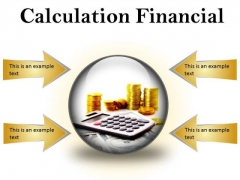 Calculation Financial Money PowerPoint Presentation Slides C