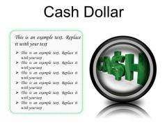 Cash Dollar Symbol PowerPoint Presetation Slides Cc