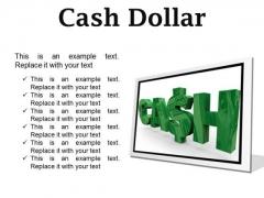 Cash Dollar Symbol PowerPoint Presetation Slides F