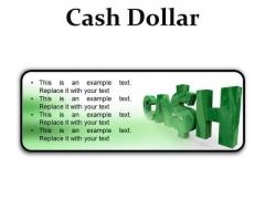 Cash Dollar Symbol PowerPoint Presetation Slides R