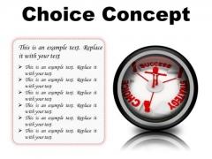 Choice Concept Business PowerPoint Presentation Slides Cc