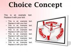 Choice Concept Business PowerPoint Presentation Slides F