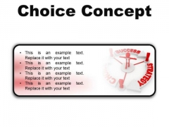 Choice Concept Business PowerPoint Presentation Slides R