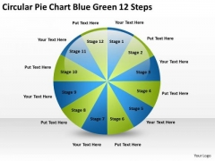 Circular Pie Chart Blue Green 12 Steps Examples Of Business Plan PowerPoint Slides