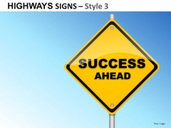 Company Highways Signs 3 PowerPoint Slides And Ppt Diagram Templates