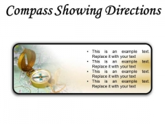Compass Showing Directions Geographical PowerPoint Presentation Slides R