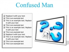 Confused Man Business PowerPoint Presentation Slides F