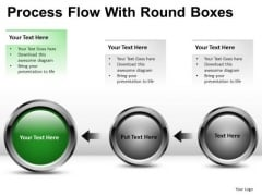 Connection Process Flow With Round Boxes PowerPoint Slides And Ppt Diagram Templates