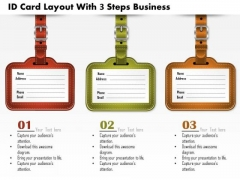 Consulting Slides Id Card Layout With 3 Steps Business Presentation