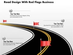 Consulting Slides Road Design With Red Flags Business Presentation