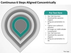 Continuous 6 Steps Aligned Concentrically Business Plan PowerPoint Slides