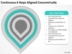 Continuous 6 Steps Aligned Concentrically Business Plans For PowerPoint Templates