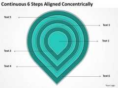 Continuous 6 Steps Aligned Concentrically Ppt Business Plan PowerPoint Templates
