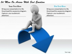 Corporate Business Strategy 3d Man On Arrow With Sad Emotion Concept Statement