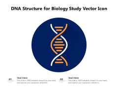 DNA Structure For Biology Study Vector Icon Ppt PowerPoint Presentation Gallery Background Designs PDF