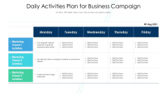 Daily Activities Plan For Business Campaign Ppt Styles Show PDF