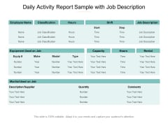 Daily Activity Report Sample With Job Description Ppt PowerPoint Presentation Ideas Graphics Download PDF