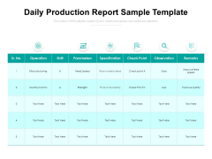 Daily Production Report Sample Template Ppt PowerPoint Presentation Gallery Templates PDF