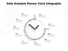 Daily Schedule Planner Clock Infographic Ppt Powerpoint Presentation Outline Summary
