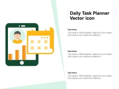 Daily Task Planner Vector Icon Ppt PowerPoint Presentation Inspiration Clipart PDF