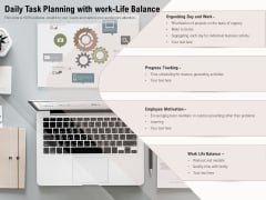Daily Task Planning With Work Life Balance Ppt PowerPoint Presentation Gallery Design Inspiration PDF