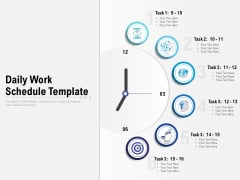 Daily Work Schedule Template Ppt PowerPoint Presentation Outline Shapes PDF