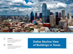 Dallas Skyline View Of Buildings In Texas Ppt PowerPoint Presentation Slides Topics PDF