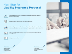 Damage Security Insurance Proposal Next Step For Liability Insurance Proposal Ppt Summary Outline PDF