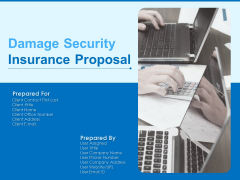 Damage Security Insurance Proposal Ppt PowerPoint Presentation Complete Deck With Slides