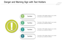 Danger And Warning Sign With Text Holders Ppt PowerPoint Presentation Gallery Graphics Download PDF