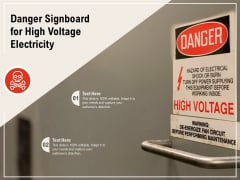 Danger Signboard For High Voltage Electricity Ppt PowerPoint Presentation Infographics Example Introduction PDF