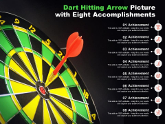 Dart Hitting Arrow Picture With Eight Accomplishments Ppt PowerPoint Presentation Slides Inspiration