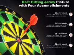 Dart Hitting Arrow Picture With Four Accomplishments Ppt PowerPoint Presentation Portfolio Clipart