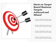 Darts On Target Board Business Targets Achieved And Missed Ppt Powerpoint Presentation Slides Templates