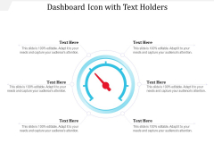 Dashboard Icon With Text Holders Ppt PowerPoint Presentation File Outfit PDF