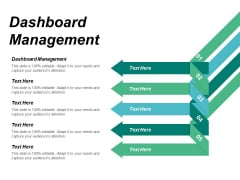 Dashboard Management Ppt Powerpoint Presentation Ideas Format Cpb