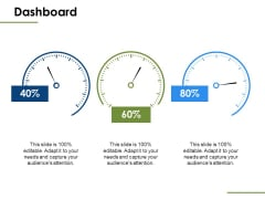 Dashboard Measure Ppt PowerPoint Presentation Ideas Samples