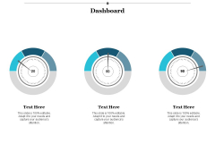 Dashboard Ppt PowerPoint Presentation File Designs Download