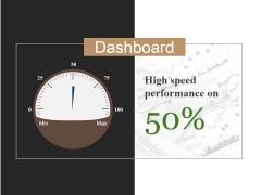 Dashboard Ppt PowerPoint Presentation File Slide