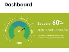 Dashboard Ppt PowerPoint Presentation Gallery Design Templates