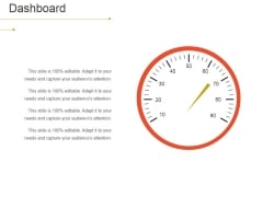 Dashboard Ppt PowerPoint Presentation Slides Show