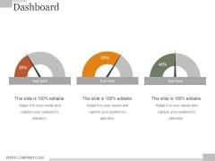 Dashboard Ppt PowerPoint Presentation Slides