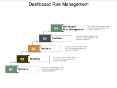 Dashboard Risk Management Ppt Powerpoint Presentation Infographics Infographic Template Cpb