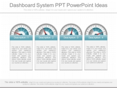 Dashboard System Ppt Powerpoint Ideas