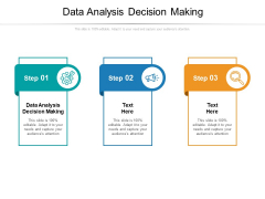 Data Analysis Decision Making Ppt PowerPoint Presentation Outline Designs Cpb Pdf