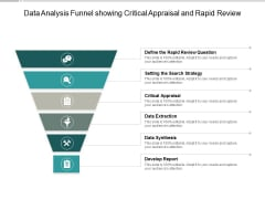 Data Analysis Funnel Showing Critical Appraisal And Rapid Review Ppt PowerPoint Presentation Slides Tips