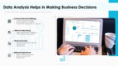 Data Analysis Helps In Making Business Decisions Graphics PDF